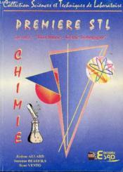 Chimie, 1ère Stl. Spécialité Biochimie-Génie Biologique - Couverture - Format classique