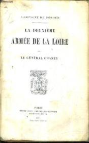 La Deuxieme Armee De La Loire - Camapgne De 1870-1871. - Couverture - Format classique