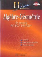 Algèbre-géométrie ; 2ème annee pc-pc*-psi-psi*-pt-pt* (édition 2004) - Intérieur - Format classique