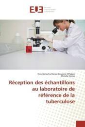 Reception des echantillons au laboratoire de reference de la tuberculose - Couverture - Format classique