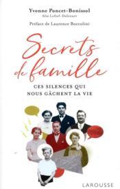 Secrets de famille ; ces silences qui nous gâchent la vie - Couverture - Format classique