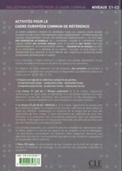 Activités pour le cadre européen commun référence ; niveau C1/C2 ; livre de l'élève + CD - 4ème de couverture - Format classique