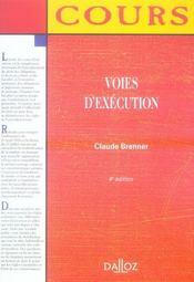 Voies D'Execution (4e Edition) - Intérieur - Format classique