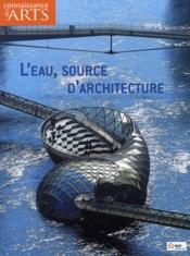 Connaissance Des Arts N.294 ; L'Eau, Source D'Architecture - Couverture - Format classique