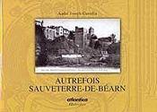 Autrefois Sauveterre-de-Béarn - Intérieur - Format classique