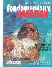 Les fondamentaux de la natation ; initiation et perfectionnement pour tous - Intérieur - Format classique