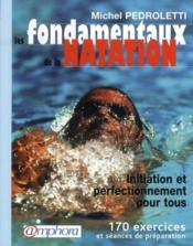 Les fondamentaux de la natation ; initiation et perfectionnement pour tous - Couverture - Format classique