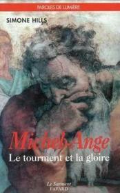 Michel-ange, le tourment et la gloire - Couverture - Format classique