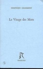 Visage Des Mots (Le) - Couverture - Format classique