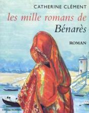 Les Mille Romans De Benares - Couverture - Format classique