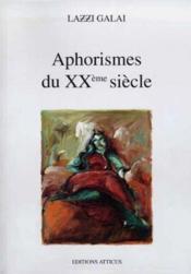 Aphorismes Du Xxeme Siecle - Couverture - Format classique