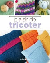 Plaisir de tricoter - Couverture - Format classique