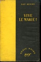 Vive Le Marie ! ( Joy House ). Collection : Serie Noire Sans Jaquette N° 240 - Couverture - Format classique