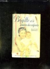 Brigitte Et Le Sourire Des Enfants. - Couverture - Format classique