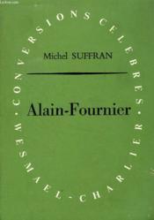 Alain-Fournier, Ou Le Mystere Limpide - Couverture - Format classique