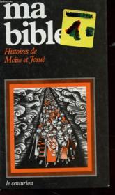 Ma Bible 2 - Histoires De Moïse Et De Josue - Couverture - Format classique