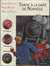 Trafic à la gare de Norvège - Couverture - Format classique