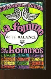 La Femme De La Balance Et Les Hommes - Couverture - Format classique