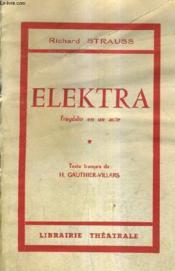 Elektra Tragedie En Un Acte - Couverture - Format classique