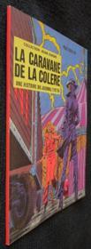 La caravane de la colère, une histoire du journal de Tintin - Couverture - Format classique