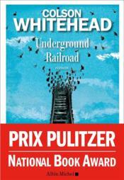Underground railroad - Couverture - Format classique