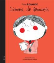 Petite & grande ; Simone de Beauvoir - Couverture - Format classique