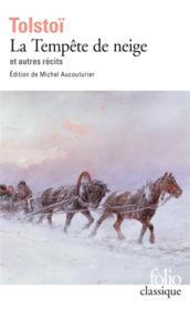 La tempête de neige et autres récits - Couverture - Format classique