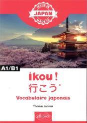 Made in ; ikou! vocabulaire japonais - Couverture - Format classique