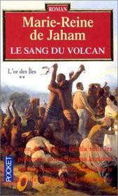 Le Sang Du Volcan T.2 ; L'Or Des Iles - Intérieur - Format classique