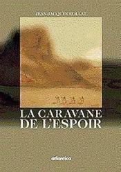 La caravane de l'espoir - Couverture - Format classique