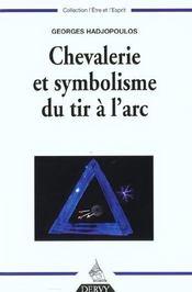 Chevalerie et symbolisme du tir a l'arc - Intérieur - Format classique