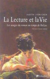 La lecture et la vie les usages du roman au temps de balzac - Intérieur - Format classique