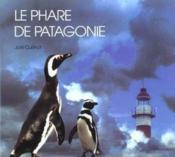 Phare De Patagonie (Le ) - Couverture - Format classique