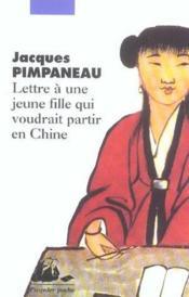 Lettre à une jeune fille qui voudrait partir en Chine - Couverture - Format classique