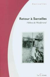 Retour A Sarcelles ; Roman Des Temps Proletariens - Couverture - Format classique