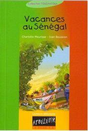 Vacances Au Senegal - Intérieur - Format classique
