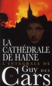 Guy Des Cars T.31 ; La Cathédrale De Haine - Couverture - Format classique