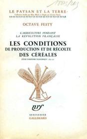 L'agriculture pendant la Révolution française: les conditions de production et de récolte des céréales. - Couverture - Format classique