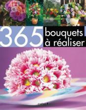 365 bouquets à réaliser - Couverture - Format classique