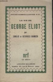 Collection Vies Des Hommes Illustres N° 51. La Vie De George Eliot. - Couverture - Format classique