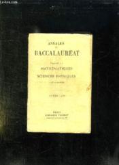 ANNALES DU BACCALAUREAT. FASCICULE 1: MATHEMATIQUES ET SCIENCES PHYSIQUES. 1er ET 2em PARTIES. - Couverture - Format classique
