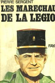 Les Marechaux De La Legion. - Couverture - Format classique