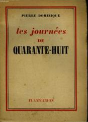Les Journees De Quarante - Huit. - Couverture - Format classique