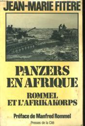 Panzers En Afrique, Rommel Et L'Afrikakorps - Couverture - Format classique
