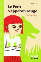 Le Petit Napperon rouge - Couverture - Format classique