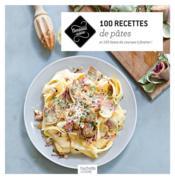 100 recettes de pâtes - Couverture - Format classique