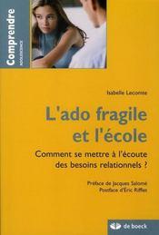 L'ado fragile et l'école ; comment se mettre à l'écoute des besoins relationnels ? - Intérieur - Format classique