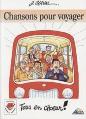 Chansons pour voyager, tous en choeur ! - Couverture - Format classique