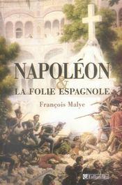 Napoleon et la folie espagnole - Intérieur - Format classique