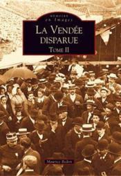 La Vendée disparue t.2 - Couverture - Format classique